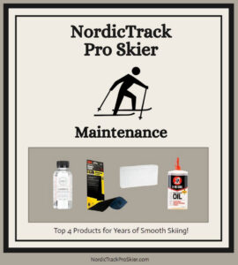 Maintenance Products for NordicTrack Pro Ski Machines