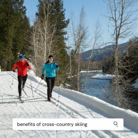 Benefits of Cross-Country Nordic Skiing