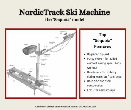 NordicTrack Sequoia Ski Machine Features