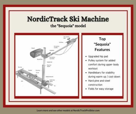 NordicTrack Sequoia Ski Machine Features